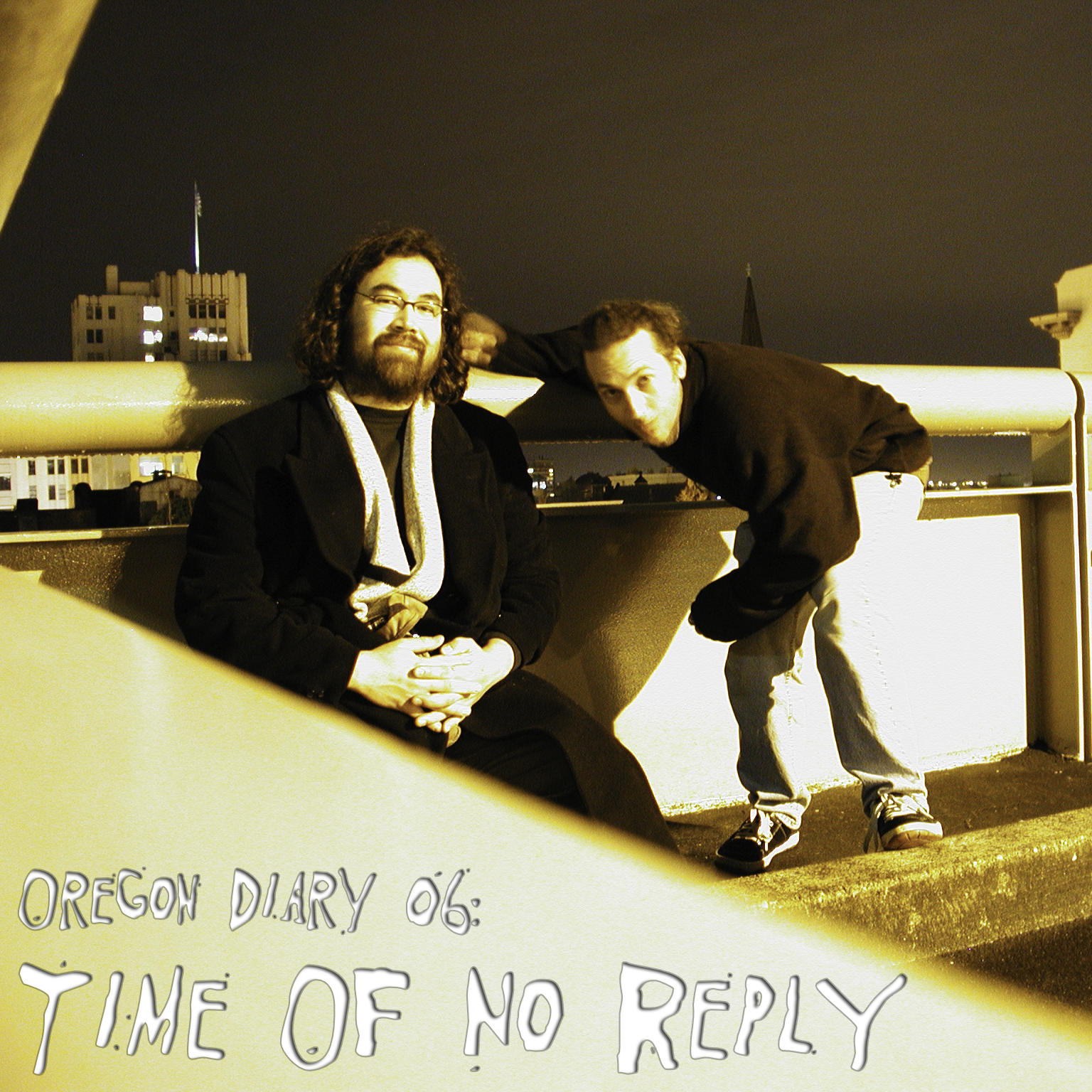 Oregon Diary Volume 06: Time of No Reply