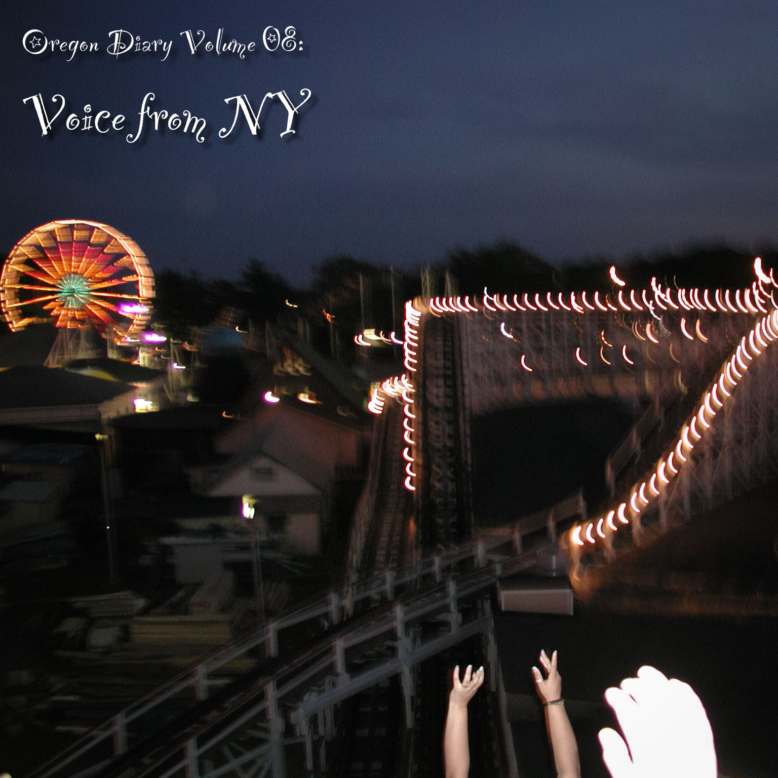 Oregon Diary Volume 08: Voice From NY