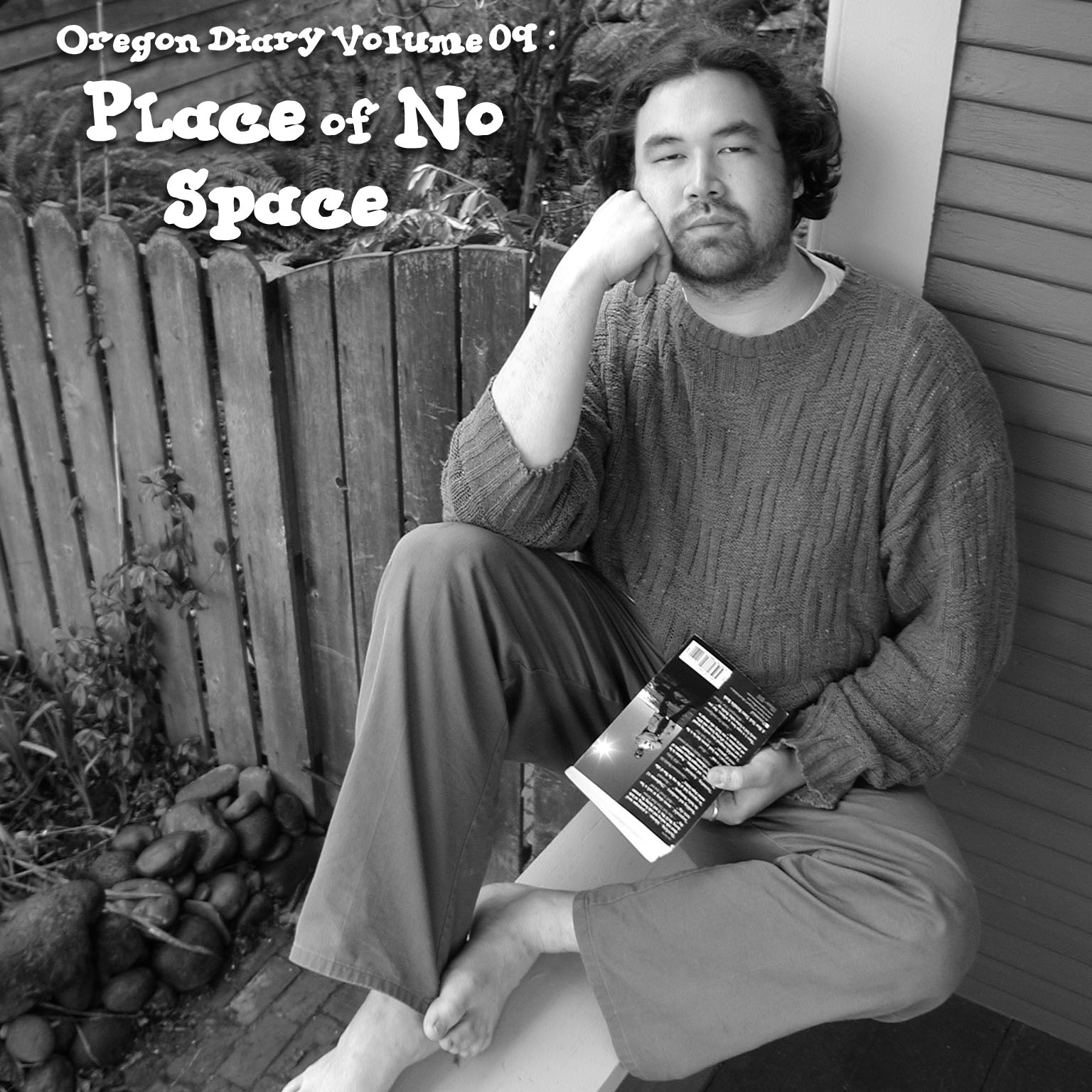 Oregon Diary Volume 09: Place of No Space